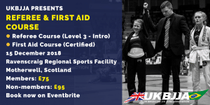 Referee course and first aid for BJJ course Motherwell Scotland 15 December 2018