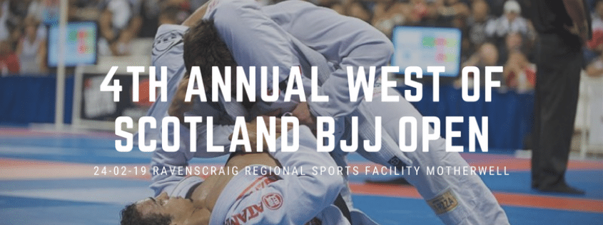 4TH ANNUAL WEST OF SCOTLAND BJJ OPEN